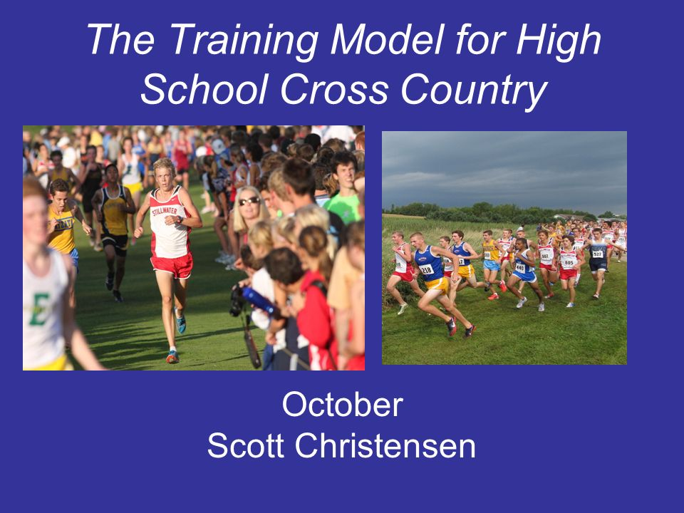 The Training Model for High School Cross Country