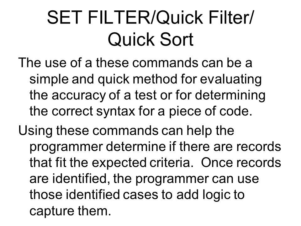 SET FILTER/Quick Filter/ Quick Sort