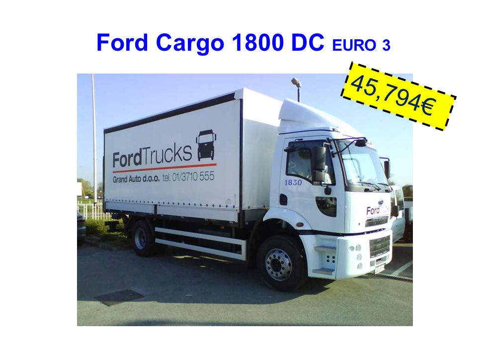 Ford Cargo 1800 DC EURO 3 45,794€