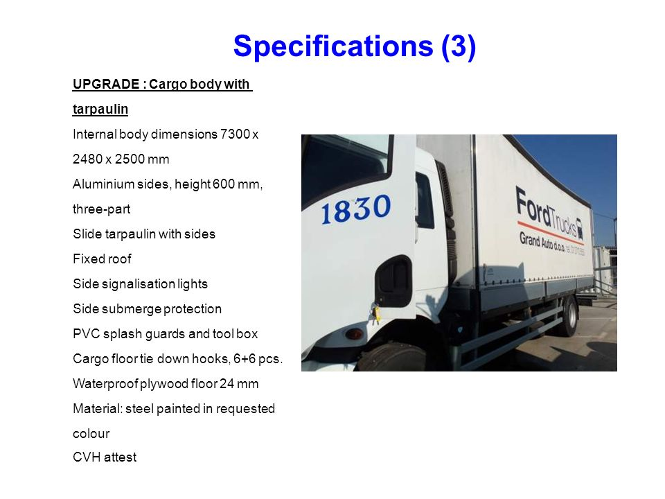 Specifications (3) UPGRADE : Cargo body with tarpaulin