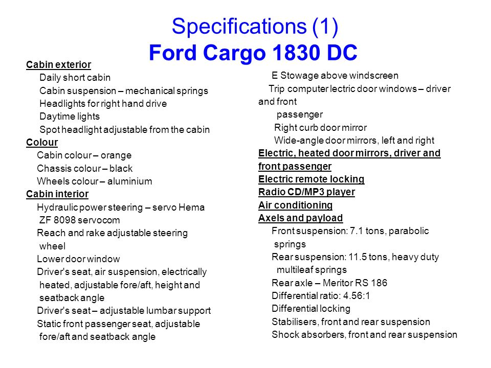 Specifications (1) Ford Cargo 1830 DC