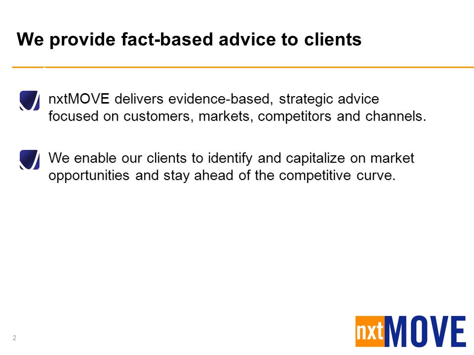 We provide fact-based advice to clients