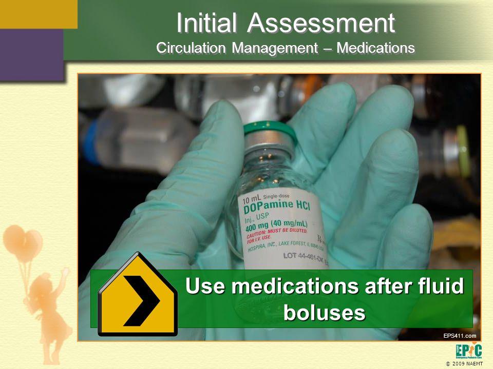 Initial Assessment Circulation Management – Medications