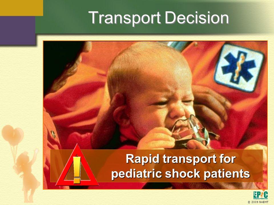 Rapid transport for pediatric shock patients