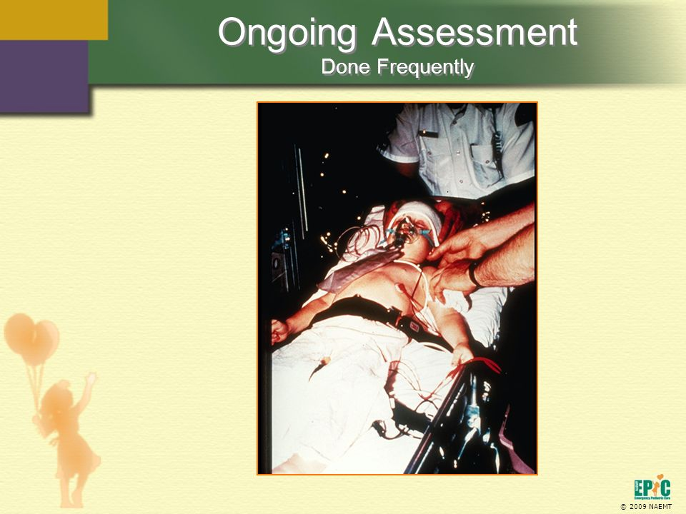 Ongoing Assessment Done Frequently