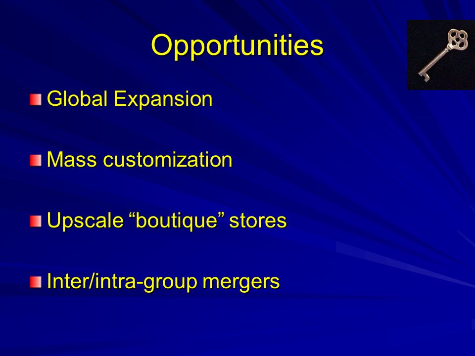 Opportunities Global Expansion Mass customization