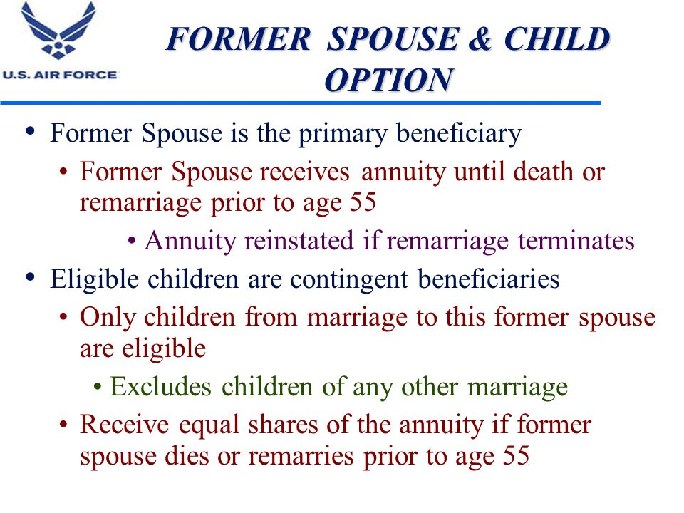 FORMER SPOUSE & CHILD OPTION