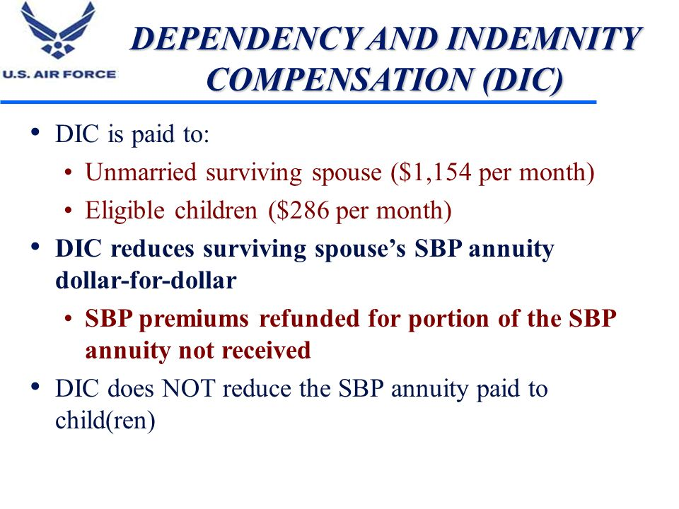 DEPENDENCY AND INDEMNITY COMPENSATION (DIC)