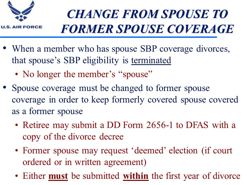 CHANGE FROM SPOUSE TO FORMER SPOUSE COVERAGE
