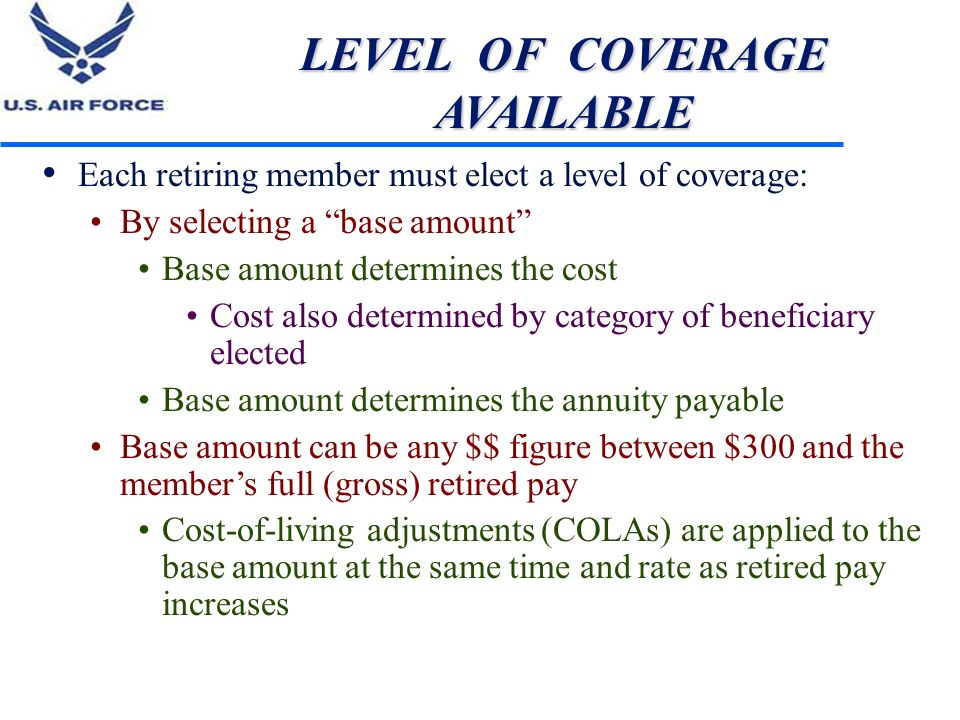 LEVEL OF COVERAGE AVAILABLE