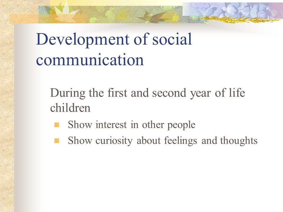 Development of social communication