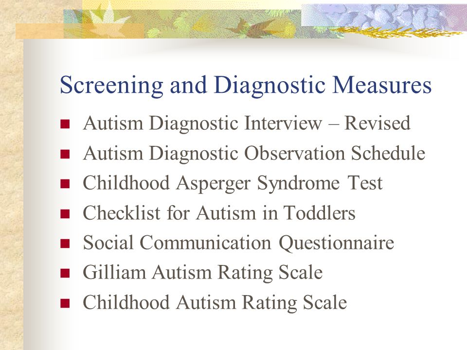Screening and Diagnostic Measures