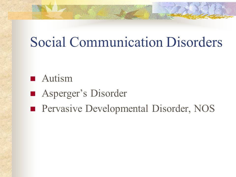 Social Communication Disorders