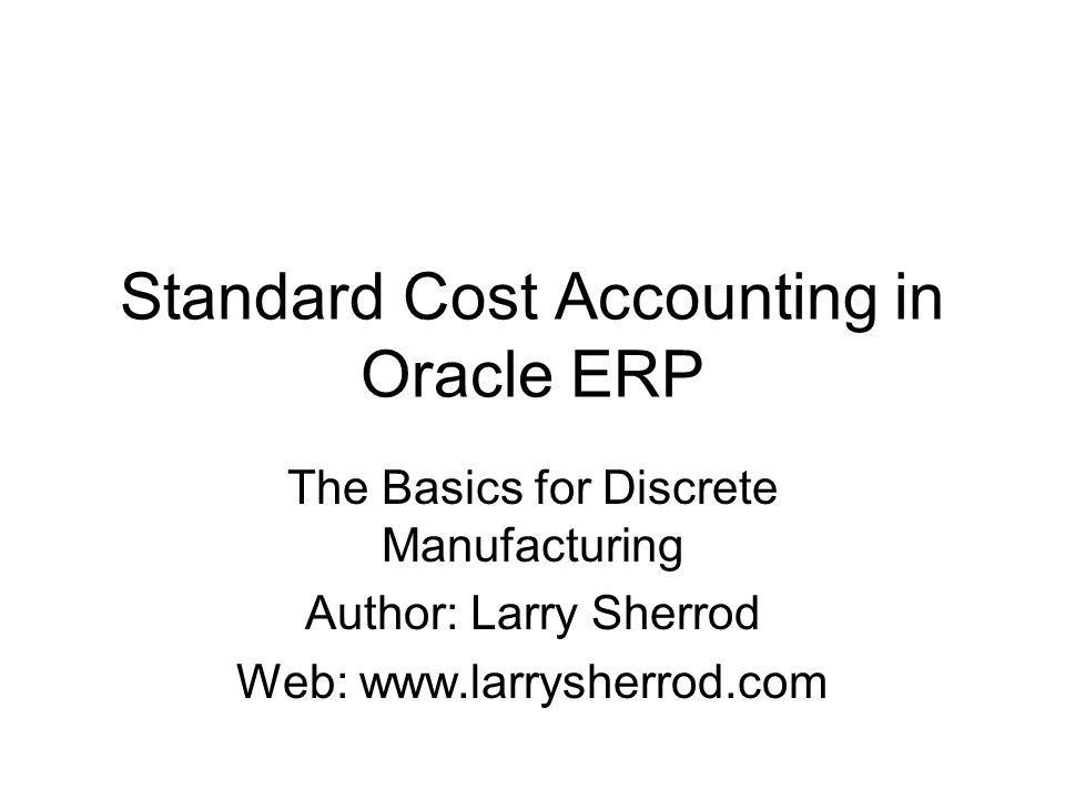 Standard Cost Accounting in Oracle ERP