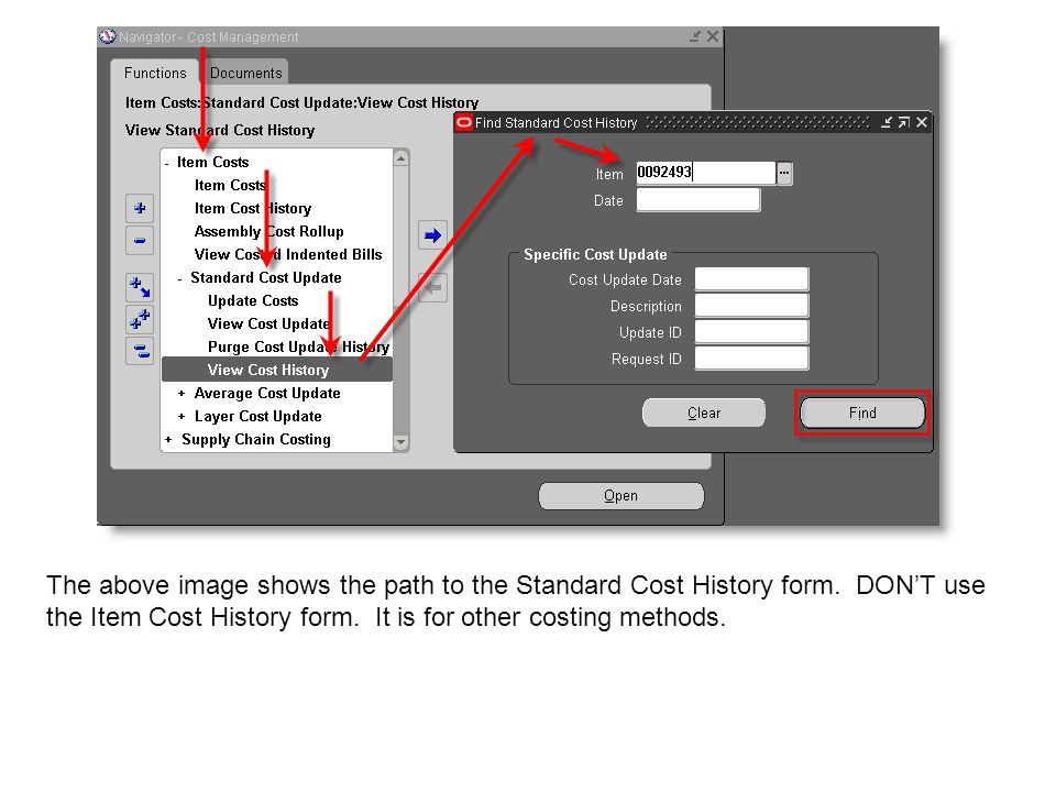 The above image shows the path to the Standard Cost History form