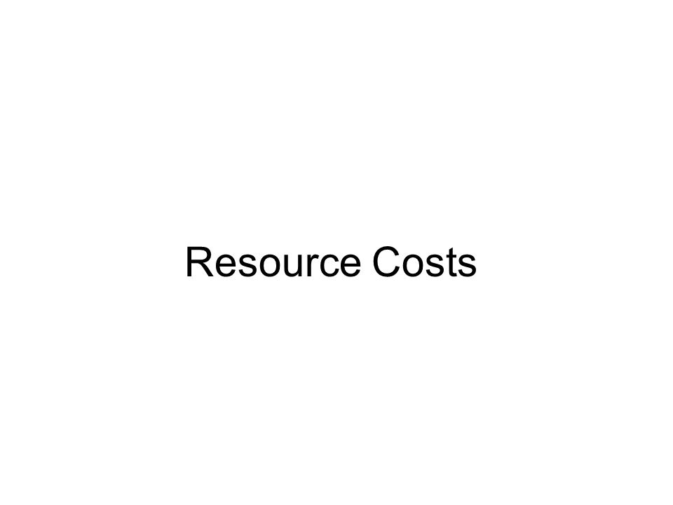 Resource Costs