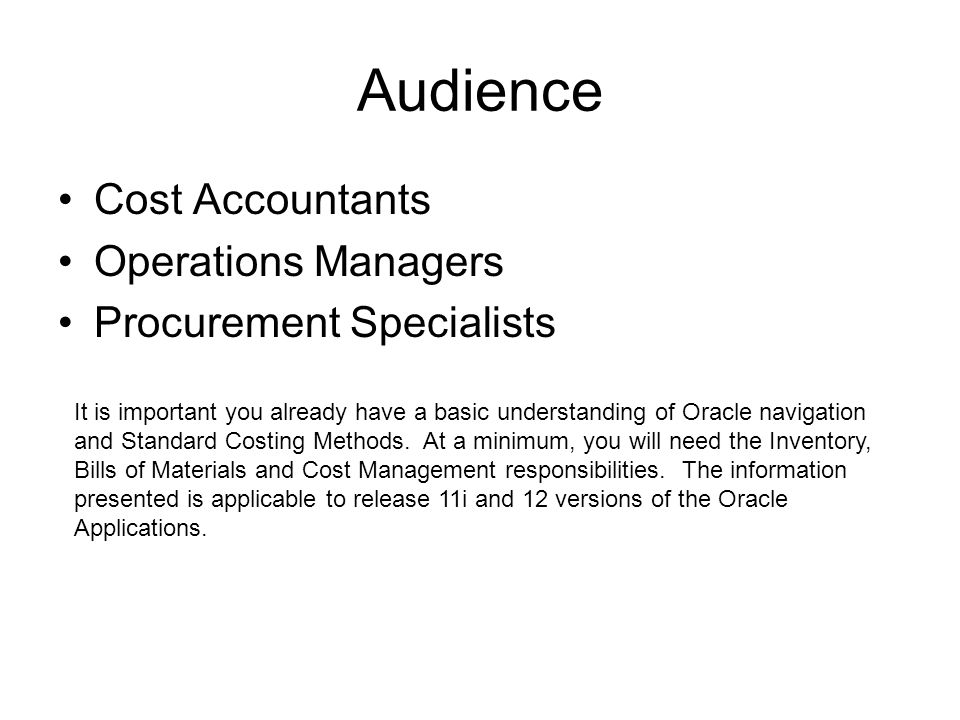 Audience Cost Accountants Operations Managers Procurement Specialists