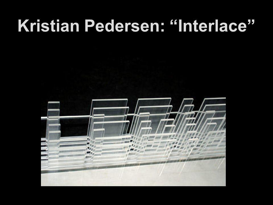 Kristian Pedersen: Interlace