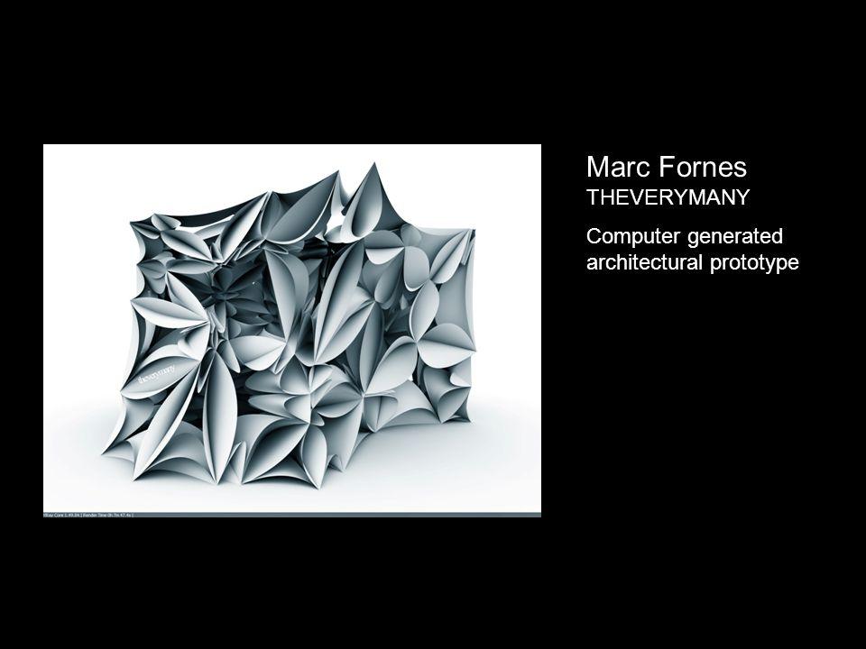 Marc Fornes THEVERYMANY