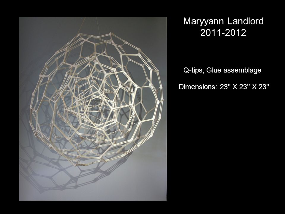 Maryyann Landlord Q-tips, Glue assemblage