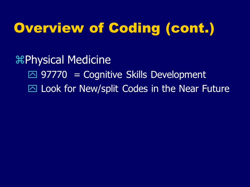Overview of Coding (cont.)