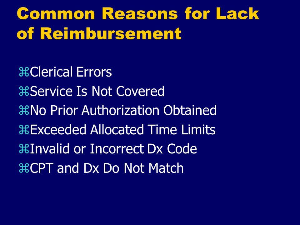 Common Reasons for Lack of Reimbursement