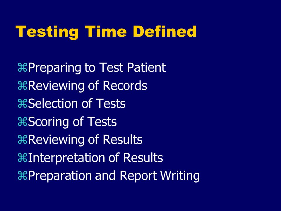 Testing Time Defined Preparing to Test Patient Reviewing of Records