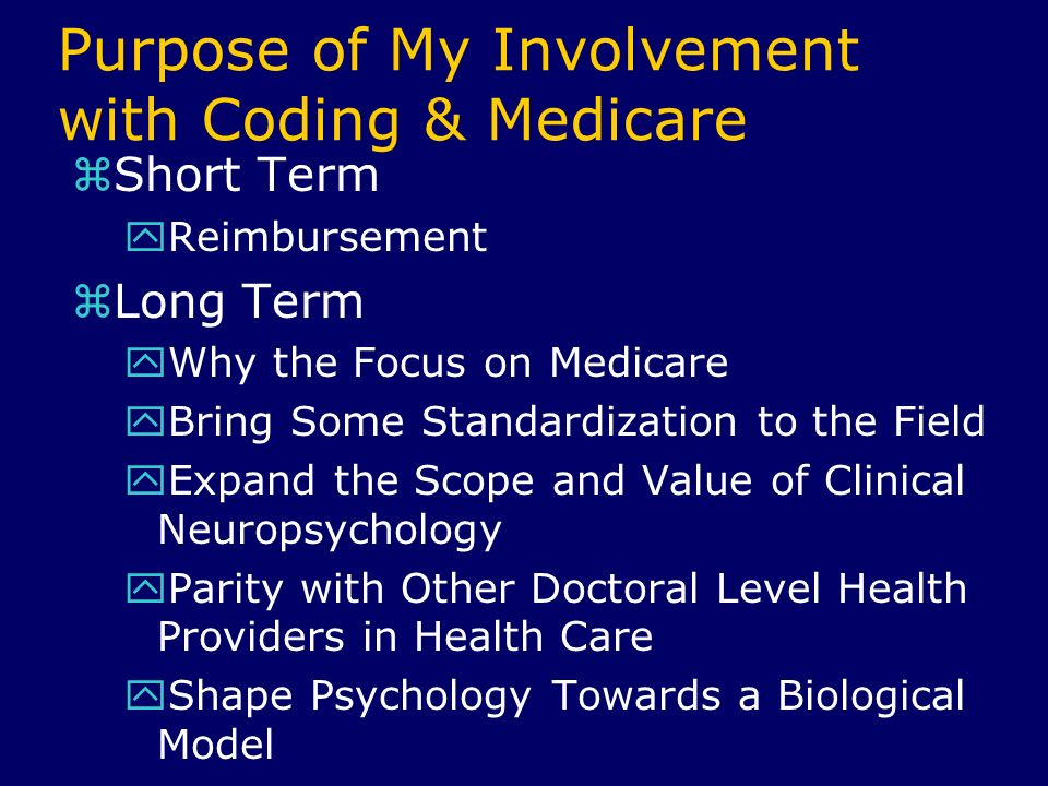 Purpose of My Involvement with Coding & Medicare