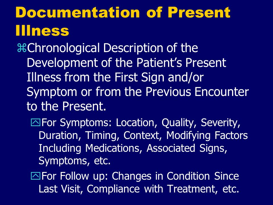Documentation of Present Illness