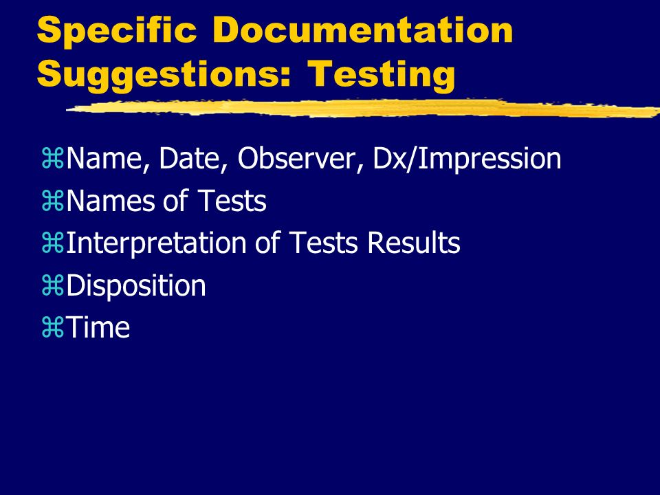 Specific Documentation Suggestions: Testing