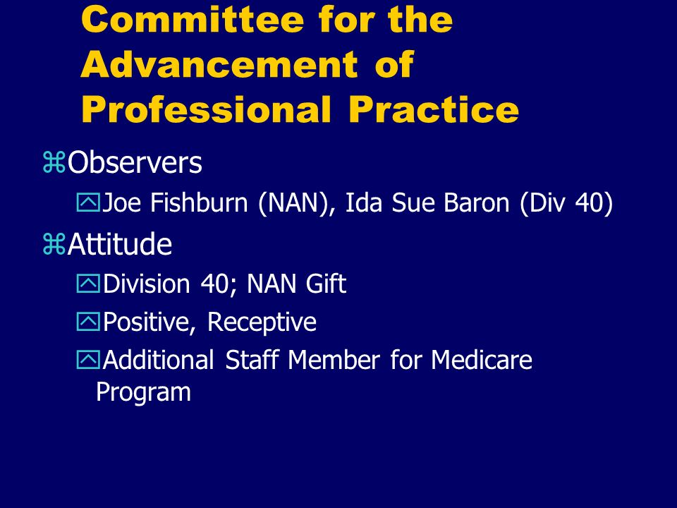Committee for the Advancement of Professional Practice