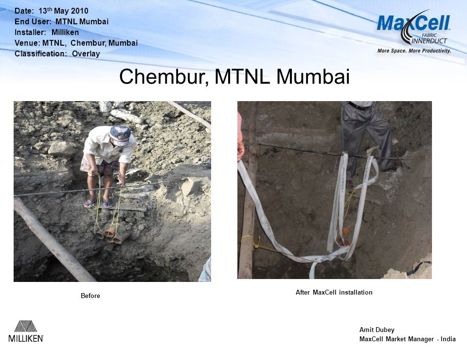 Chembur, MTNL Mumbai Date: 13th May 2010 End User: MTNL Mumbai