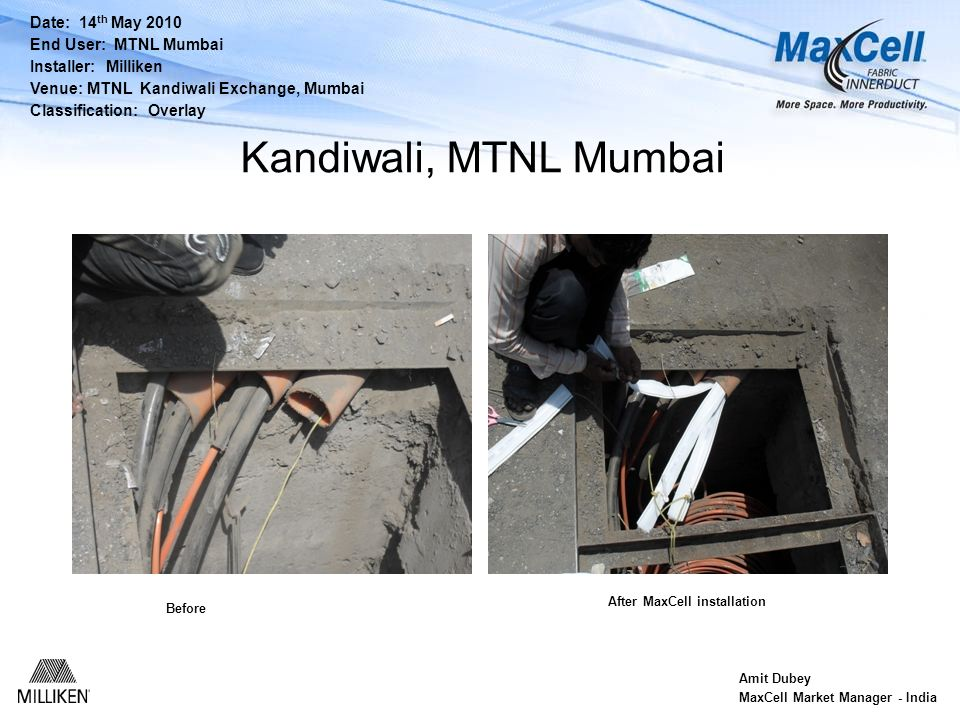 Kandiwali, MTNL Mumbai Date: 14th May 2010 End User: MTNL Mumbai