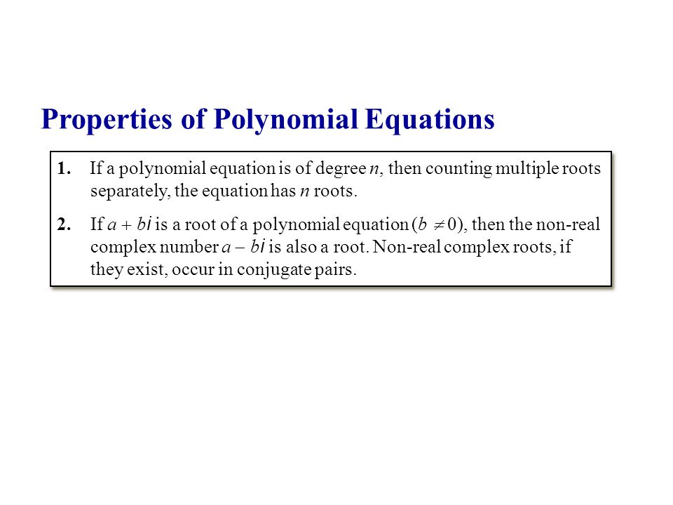 Properties of Polynomial Equations