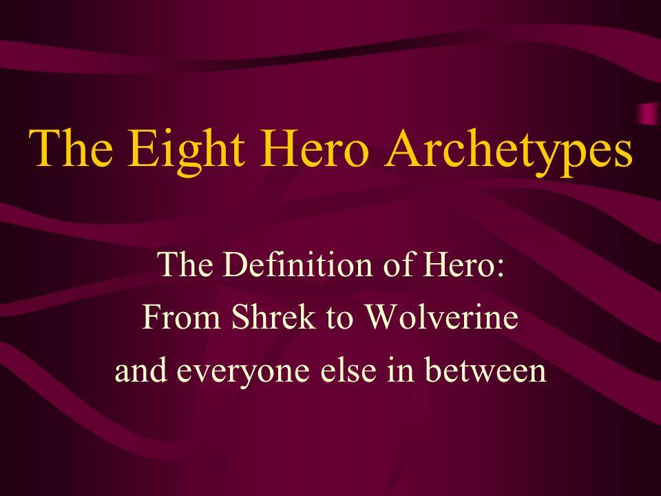 The Eight Hero Archetypes