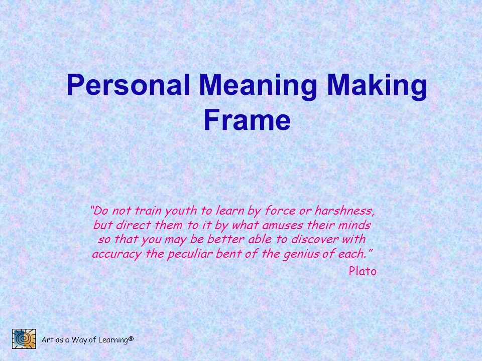 Personal Meaning Making Frame