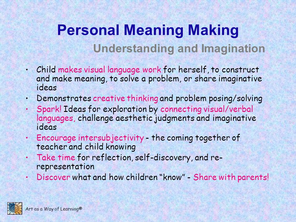 Personal Meaning Making Understanding and Imagination