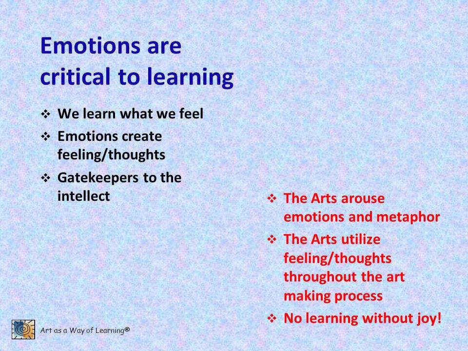 Emotions are critical to learning