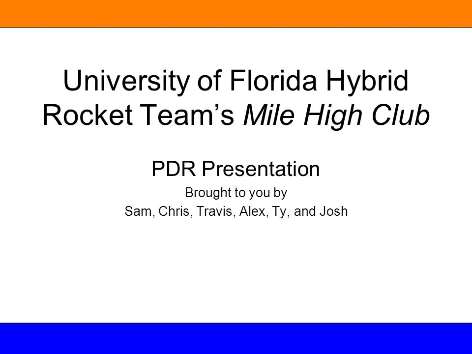 University of Florida Hybrid Rocket Team's Mile High Club