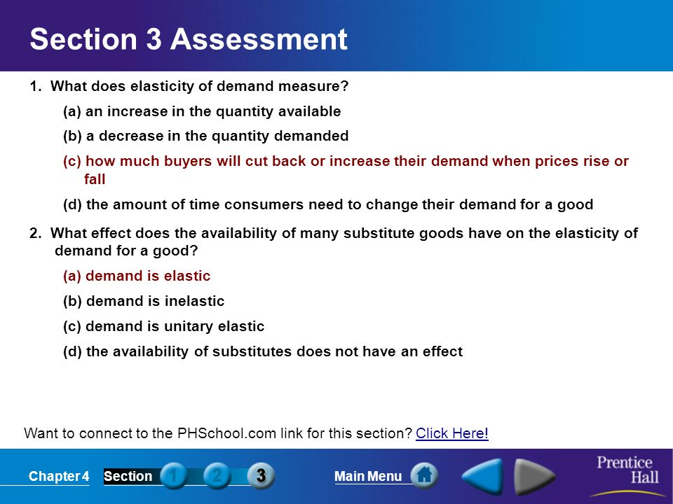 Section 3 Assessment 1. What does elasticity of demand measure