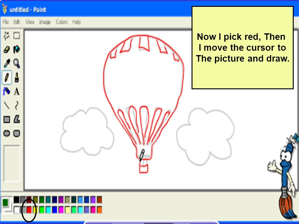 Now I pick red, Then I move the cursor to The picture and draw.