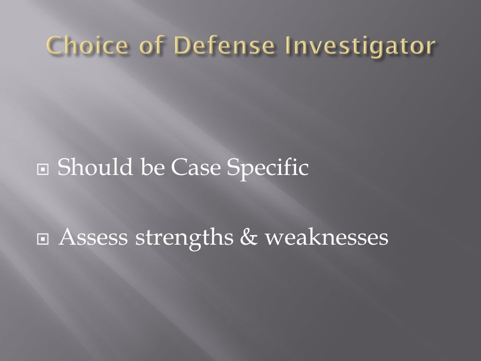 Choice of Defense Investigator