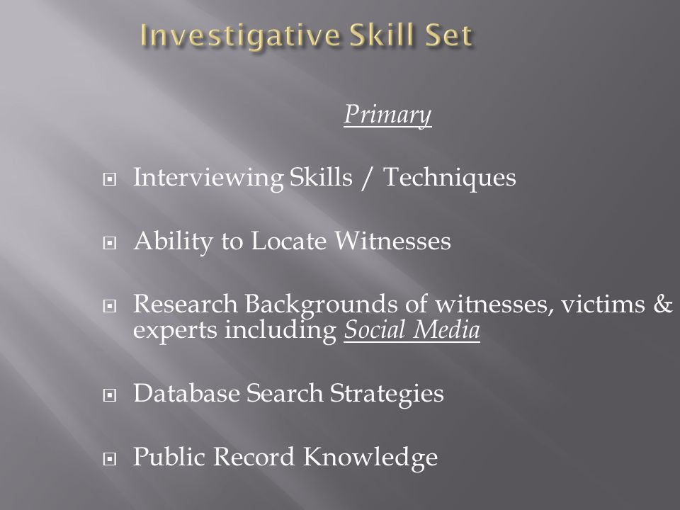 Investigative Skill Set