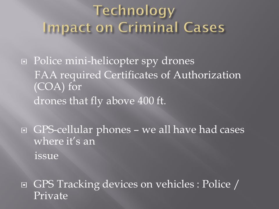 Technology Impact on Criminal Cases