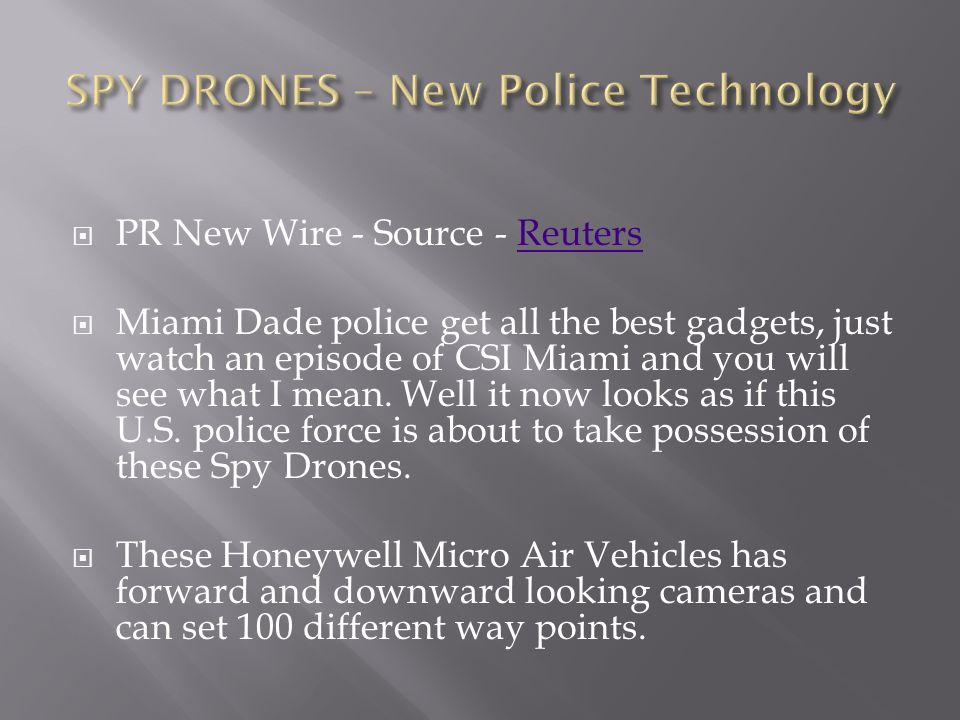 SPY DRONES – New Police Technology