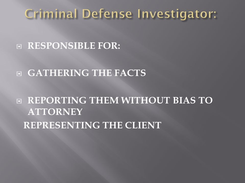 Criminal Defense Investigator: