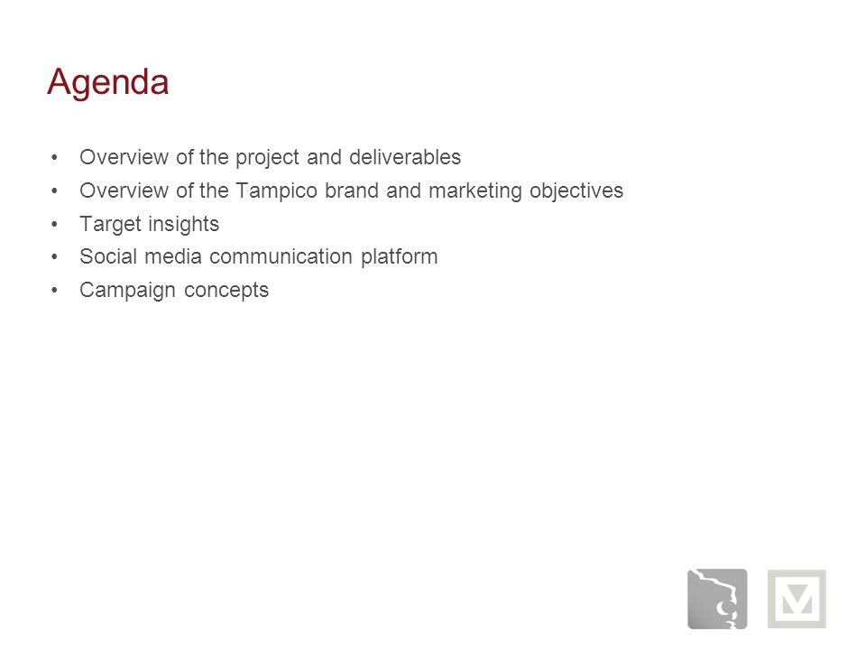 Agenda Overview of the project and deliverables