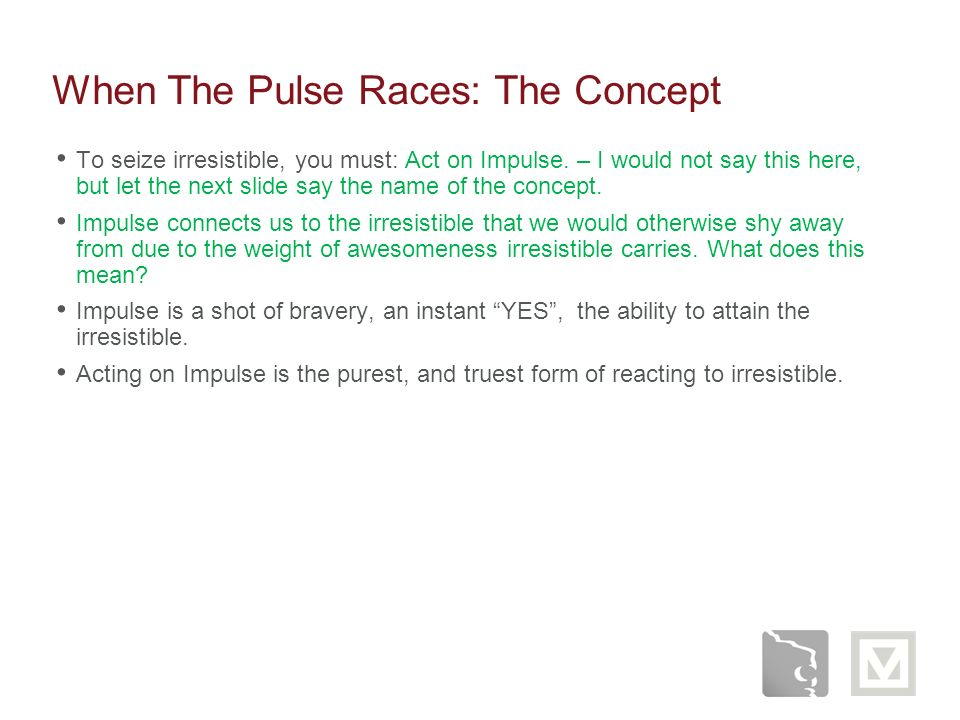 When The Pulse Races: The Concept