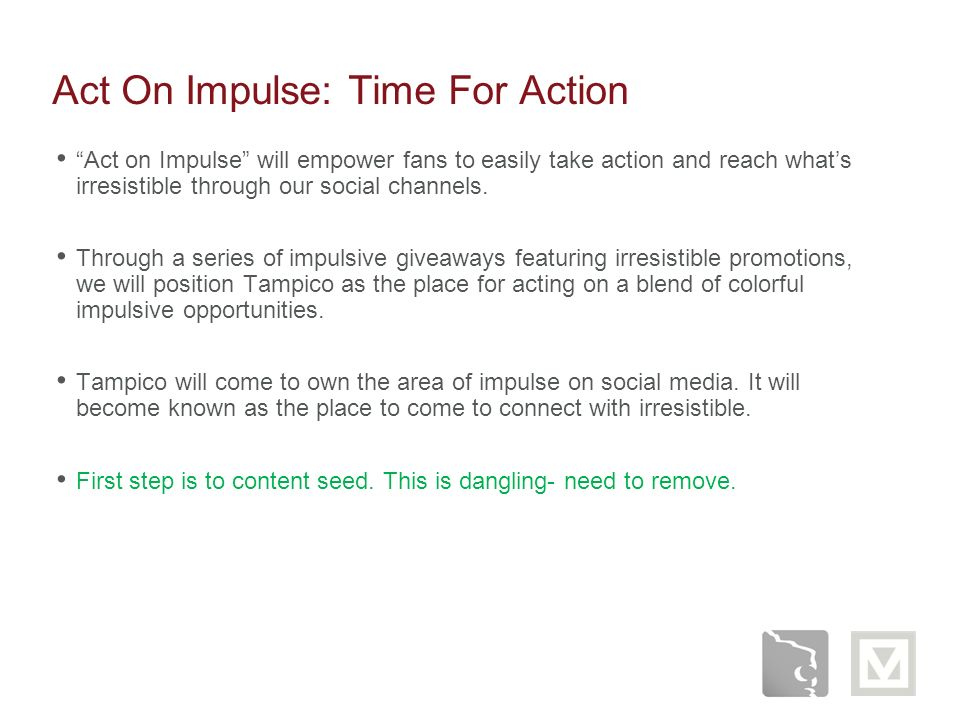 Act On Impulse: Time For Action