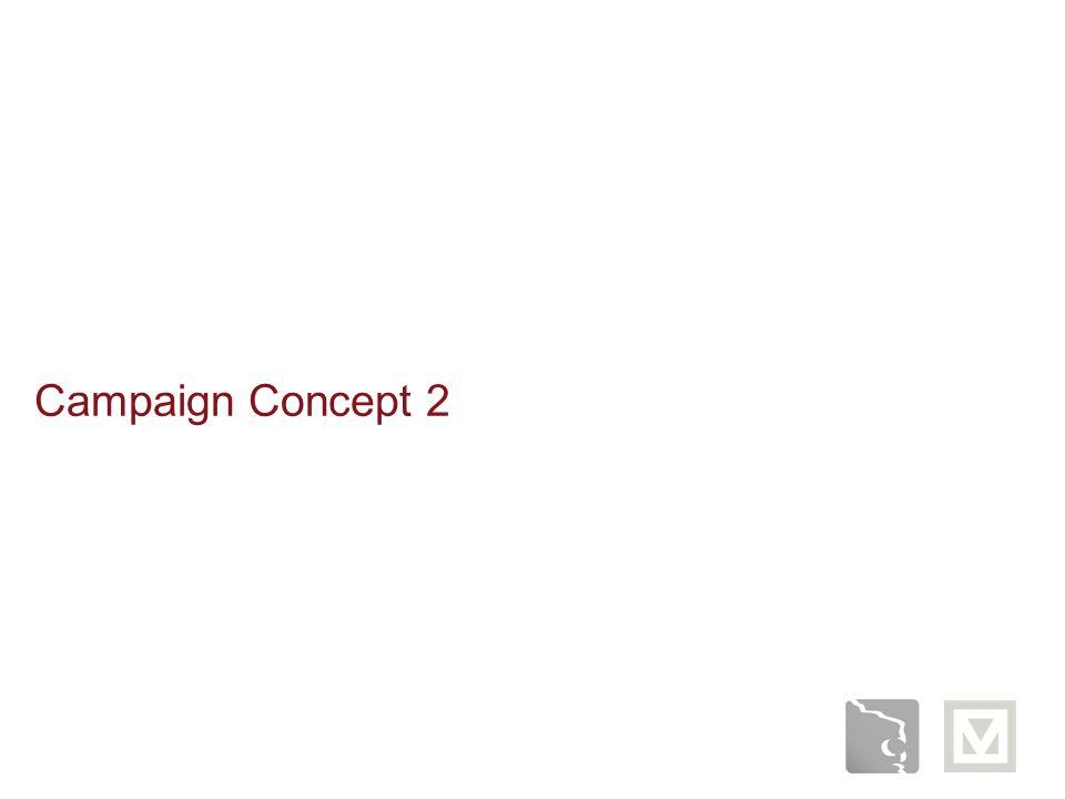 Campaign Concept 2